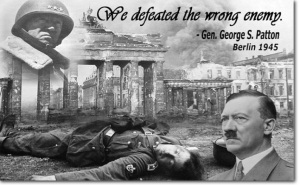 'We Defeated the Wring Enemy' General George S. Patton