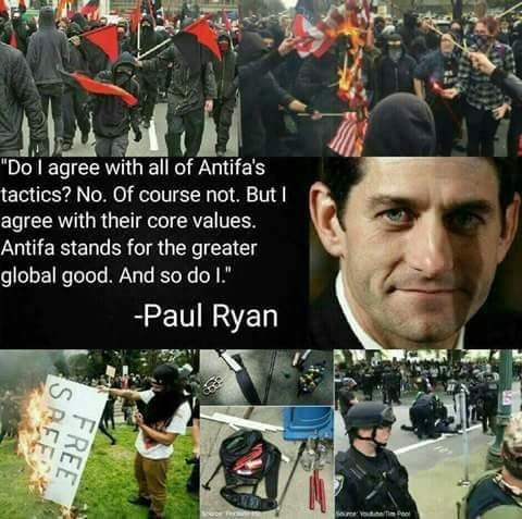 Paul Ryan supports terrorist antifa.