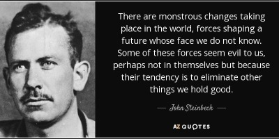 Steinbeck Monstrous Quote