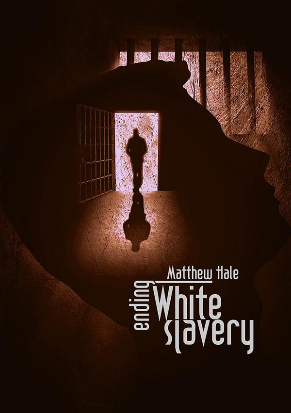 Ending White Slavery