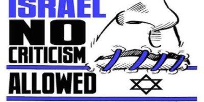 israel - no criticism allowed